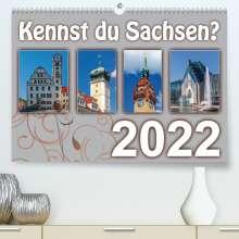 Birgit Harriette Seifert: Kennst du Sachsen? (Premium, hochwertiger DIN A2 Wandkalender 2022, Kunstdruck in Hochglanz), Kalender