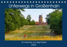 Birgit Harriette Seifert: GROSSENHAIN 2022 (Tischkalender 2022 DIN A5 quer), Kalender