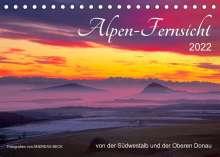 Andreas Beck: Alpen-Fernsichten von der Südwestalb und Oberen Donau (Tischkalender 2022 DIN A5 quer), Kalender