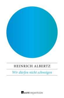 Heinrich Albertz: Wir dürfen nicht schweigen, Buch