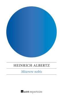 Heinrich Albertz: Miserere nobis, Buch
