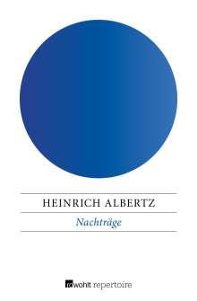 Heinrich Albertz: Nachträge, Buch