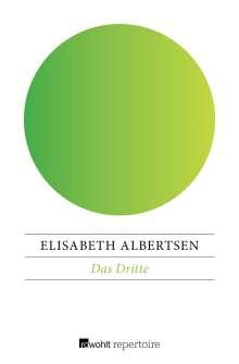 Elisabeth Albertsen: Das Dritte, Buch