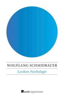 Wolfgang Schmidbauer: Lexikon Psychologie, Buch