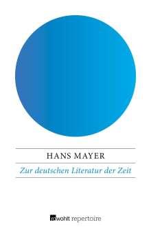 Hans Mayer: Zur deutschen Literatur der Zeit, Buch