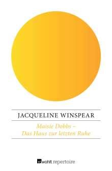 Jacqueline Winspear: Maisie Dobbs - Das Haus zur letzten Ruhe, Buch