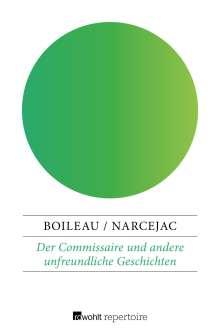 Thomas Narcejac: Der Commissaire und andere unfreundliche Geschichten, Buch