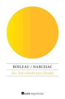 Pierre Boileau: Der Tod erlaubt kein Double, Buch