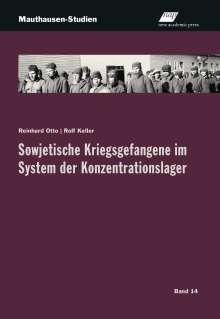 Reinhard Otto: Sowjetische Kriegsgefangene im System der Konzentrationslager, Buch