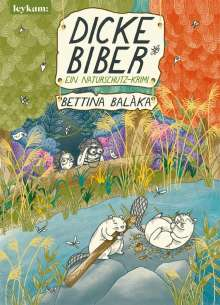 Bettina Balàka: Dicke Biber, Buch