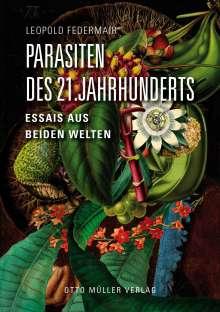 Leopold Federmair: Parasiten des 21. Jahrhunderts, Buch