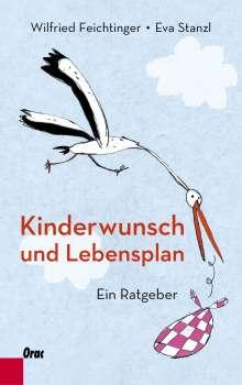 Wilfried Feichtinger: Kinderwunsch und Lebensplan, Buch