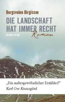 Bergsveinn Birgisson: Die Landschaft hat immer recht, Buch