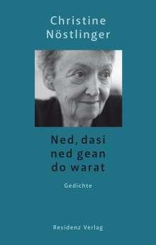 Christine Nöstlinger: Ned, dasi ned gean do warat, Buch