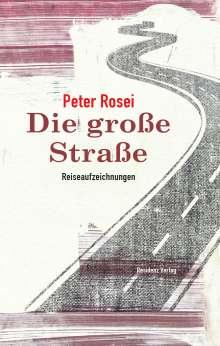 Peter Rosei: Die große Straße, Buch