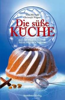 Toni Mörwald: Die süße Küche, Buch