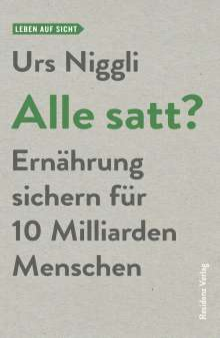 Urs Niggli: Alle satt?, Buch