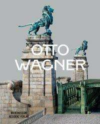 Otto Wagner, Buch