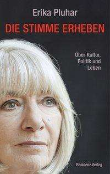 Erika Pluhar: Die Stimme erheben, Buch