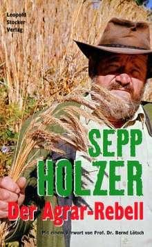 Sepp Holzer: Der Agrar-Rebell, Buch