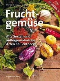 Clemens G. Arvay: Fruchtgemüse, Buch