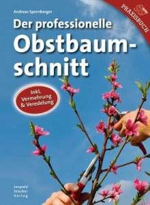 Andreas Spornberger: Der professionelle Obstbaumschnitt, Buch