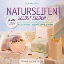 Ingeborg Josel: Naturseifen selbst sieden, Buch