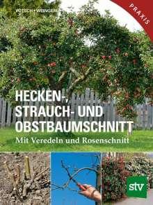 Josef Vötsch: Hecken-, Strauch- und Obstbaumschnitt, Buch