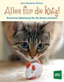 Sara Elisabeth Kellner: Alles für die Katz!, Buch