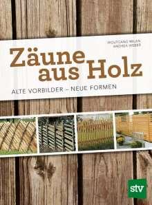Wolfgang Milan: Zäune aus Holz, Buch