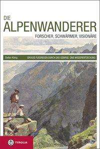 Stefan König: Die Alpenwanderer, Buch