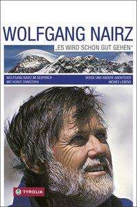 "Wolfgang Nairz: Wolfgang Nairz ""Es wird schon gut gehen"", Buch"
