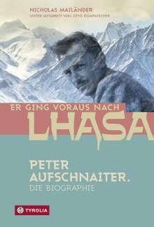 Nicholas Mailänder: Er ging voraus nach Lhasa, Buch