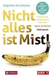 Angelika Kirchmaier: Nicht alles ist Mist!, Buch