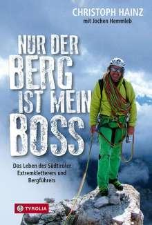 Christoph Hainz: Nur der Berg ist mein Boss, Buch