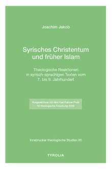 Joachim Jakob: Syrisches Christentum und früher Islam, Buch