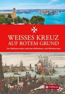 Gregor Gatscher-Riedl: Weißes Kreuz auf rotem Grund, Buch
