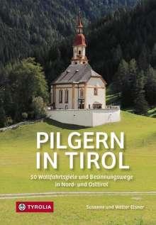 Susanne Elsner: Pilgern in Tirol, Buch