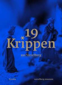 Theresia Anwander: 19 Krippen aus Vorarlberg, Buch