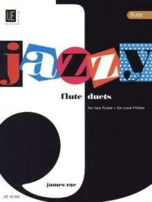 James Rae: Jazzy Duets. Für 2 Flöten, Noten