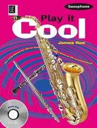 Play it Cool - Saxophone mit CD, Buch