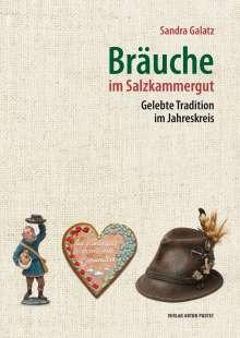 Sandra Galatz: Bräuche im Salzkammergut, Buch