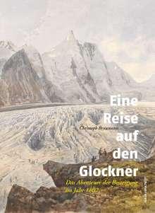 Christoph Braumann: Eine Reise auf den Glockner, Buch