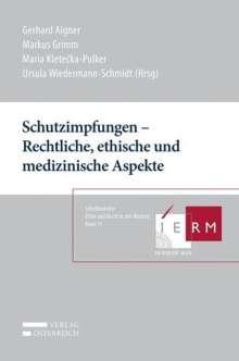 Schutzimpfungen - Rechtliche, ethische und medizinische Aspekte, Buch