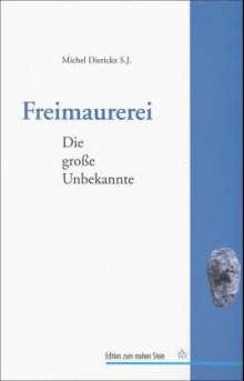 Michel S. J. Dierickx: Freimaurerei, Buch