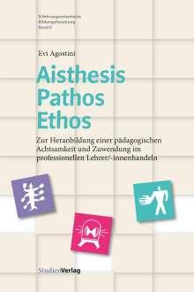 Evi Agostini: Aisthesis - Pathos - Ethos, Buch