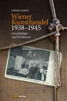 Gabriele Anderl: Wiener Kunsthandel 1938-1945, Buch