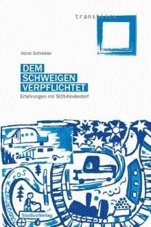 Horst Schreiber: Dem Schweigen verpflichtet, Buch
