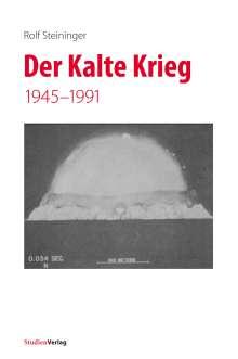 Rolf Steininger: Der Kalte Krieg, Buch