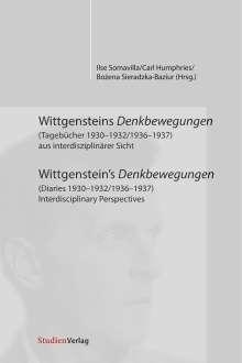 Wittgensteins Denkbewegungen (Tagebücher 1930-1932/1936-1937) aus interdisziplinärer Sicht, Buch